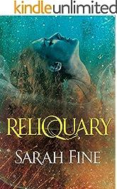 Reliquary (Reliquary Series Book 1)