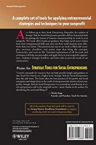 Strategic Tools for Social Entrepreneurs: Enhancing the Performance of Your Enterprising Nonprofit from Wiley