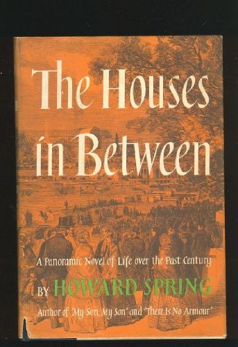 The Houses In Between by Howard Spring