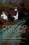 Crossing Customs, Jay Davis, Andrew Garrod, 0815333951