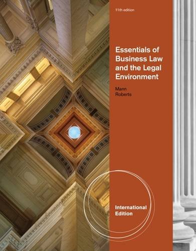 Essentials of Business Law and the Legal Environment (Essentials Of Business Law And The Legal Environment)