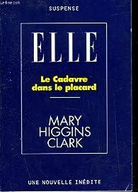 Le cadavre dans le placard par Mary Higgins Clark