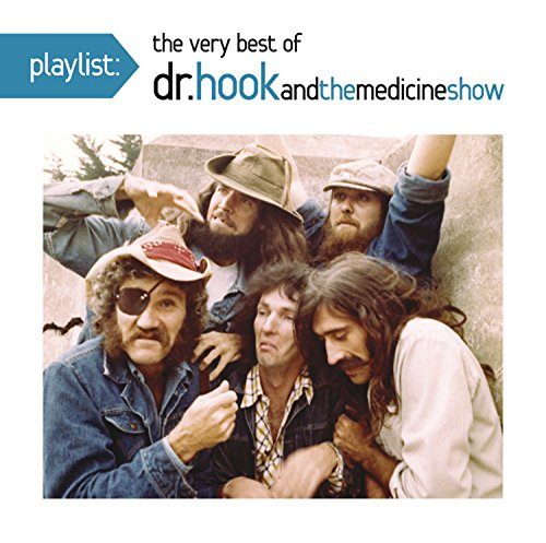 Dr Hook - Playlist The Very Best Of Dr. Hook  And The Medicine Show - Zortam Music