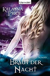 Braut der Nacht: Roman (German Edition)
