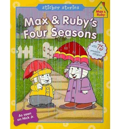 Max & Ruby's Four Seasons (Max & Ruby) (Paperback) - Common pdf