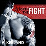 Worth the Fight: MMA Fighter, Book 1 | Vi Keeland