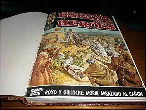 España en sus heroes: Amazon.es: Garate Cordoba, Jose María: Libros