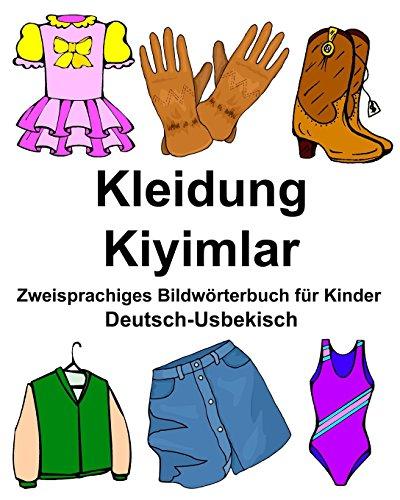Deutsch-Usbekisch Kleidung/Kiyimlar Zweisprachiges Bildworterbuch Fur Kinder