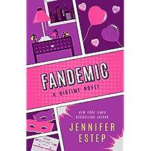 Fandemic (Bigtime Book 5)