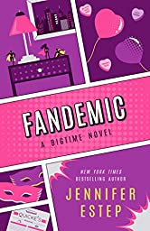 Fandemic (Bigtime Book 5)