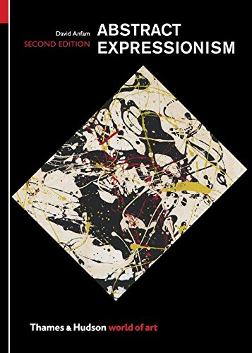 Abstract Expressionism (Second edition)  (World of Art) [David Anfam] (Tapa Blanda)