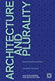 img - for Architecture and Plurality: Aga Khan Award for Architecture 2016 book / textbook / text book