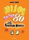 Hijos De Los 80 (BESTSELLER-COMIC)