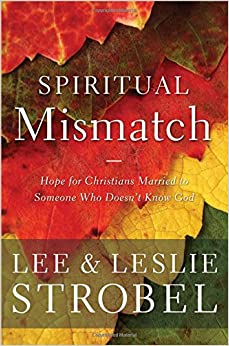 Book Spiritual Mismatch: Hope for Christians Married to Someone Who Doesn't Know God