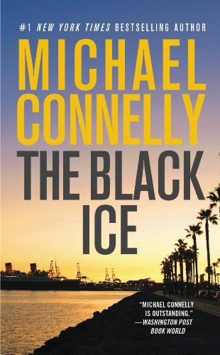 The Black Ice (A Harry Bosch Novel Book 2) (Best Things In Mexico City)