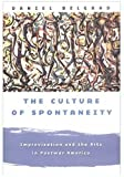 img - for By Daniel Belgrad - The Culture of Spontaneity: Improvisation and the Arts in Postwar (1998-06-23) [Hardcover] book / textbook / text book