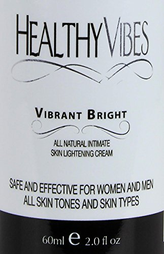 Healthy Vibes Vibrant Bright All Natural Intimate Skin Lightening Cream