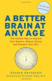 A Better Brain at Any Age, Sondra Kornblatt, 1573243205