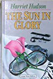 The Sun in Glory, Harriet Hudson, 0708989187
