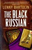 Front cover for the book The black Russian : a Jack Susko mystery by Lenny Bartulin