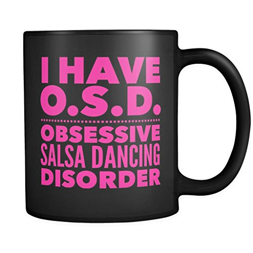 Merengue Costumes Dance (ArtsyMod OSD OBSESSIVE SALSA DANCING DISORDER Premium Coffee Mug, PERFECT FUN GIFT for the Salsa Dancer! Attractive Durable Black Ceramic Mug, 11oz. (Pink)