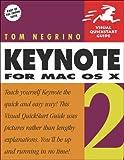 Keynote 2 for Mac OS X, Tom Negrino, 0321246616