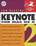 Keynote 2 for Mac OS X: Visual QuickS...