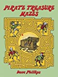 : Pirate Treasure Mazes (Dover Children's Activity Books)