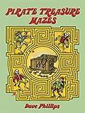 : Pirate Treasure Mazes (Dover Children's Activity Books)