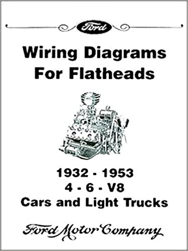 complete & unabridged 1946 1947 1948 1949 1950 1951 1952 1953 1954 ford  flathead v-8 engine electrical wiring diagram schematics manual includes 4  & 6