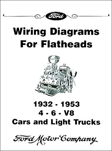 (COMPLETE & UNABRIDGED 1946 1947 1948 1949 1950 1951 1952 1953 1954 FORD FLATHEAD V-8 ENGINE ELECTRICAL WIRING DIAGRAM SCHEMATICS MANUAL Includes 4 & 6 Cylinder Engines)