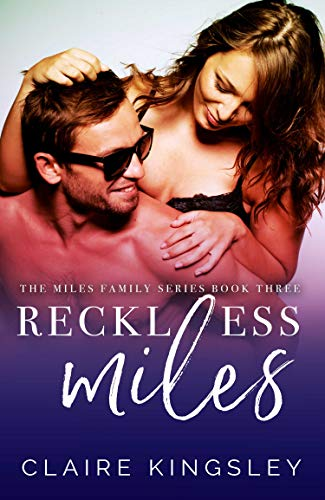 (Reckless Miles (The Miles Family Book 3))