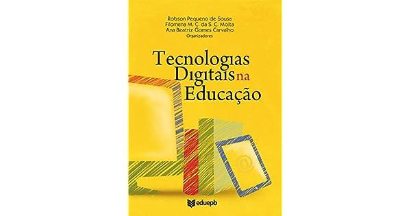 c7a46c8c9 Amazon.com.br eBooks Kindle  Tecnologias digitais na educação ...