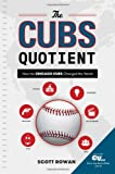 The Cubs Quotient, Scott Rowan, 0989500306
