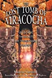 The Lost Tomb of Viracocha, Maurice Cotterell, 1591430054
