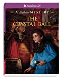The Crystal Ball, Jacqueline Greene, 1593699484