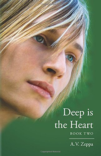 Deep is the Heart: Book Two (Volume 2)