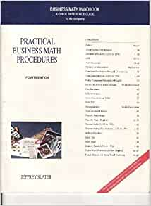 practical business math procedures chapter 7 Practical business math procedures (10th ed)  chapter 7: discounts: trade and  bba 2150, business mathematics course schedule.