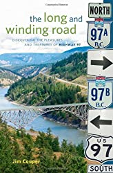 Long and Winding Road: Discovering the Pleasures and Treasures of Highway 97