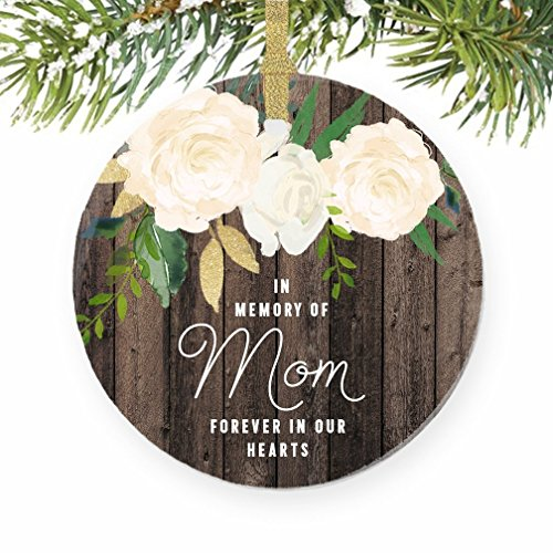 In Memory of Mom Ornament 2017 Mother Memorial Remembrance Christmas Gift Xmas Mama Mommy Angel Loving Keepsake Pretty Rustic 3