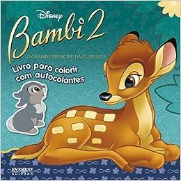 Bambi 2 O Grande Pra Ncipe Da Floresta Livro Para Colorir Com