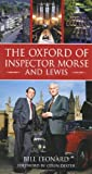 The Oxford of Inspector Morse and Lewis, Bill Leonard, 0752446215