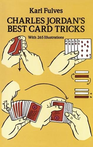 Charles Jordan's Best Card Tricks: With 265 Illustrations (Dover Magic Books)