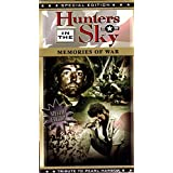 "Hunters in the Sky: Memories of War ""Tribute to Pearl Harbor"""