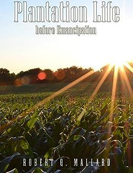 Download PDF Plantation Life Before Emancipation