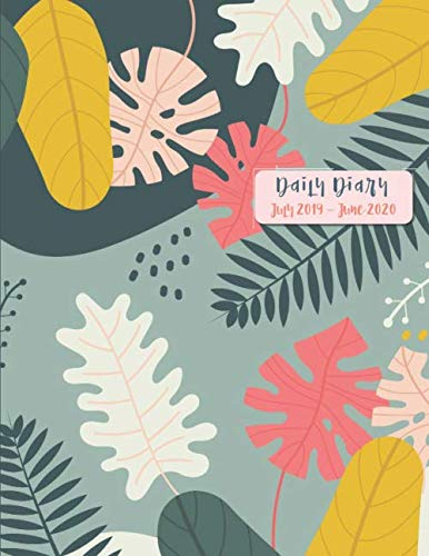 Daily Diary July 2019 - June 2020: One Page Per Day Academic / Student Planner - Time Schedule, Trackers, Goals and Gratitude Section (included Yearly ... / Modern Cover Design - Colorblock Leaves
