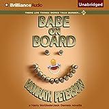 Babe on Board: A Harry McGlade/Jack Daniels Mystery