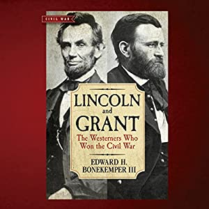 Lincoln and Grant Audiobook