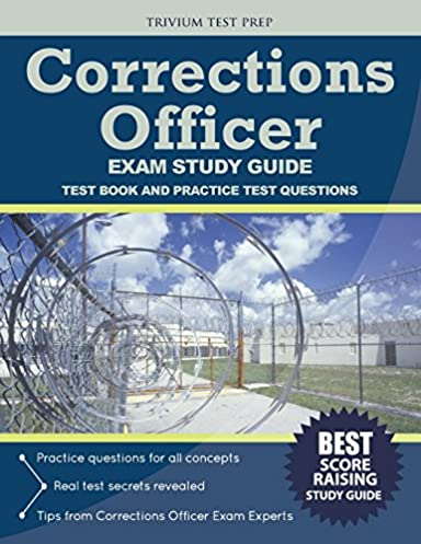 corrections officer exam study guide test book and practice test rh amazon com correctional officer exam study guide california correctional officer exam study guide nyc