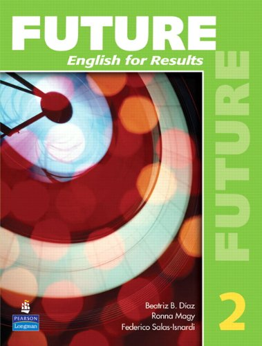 Future 2: English for Results (with Practice Plus CD-ROM)